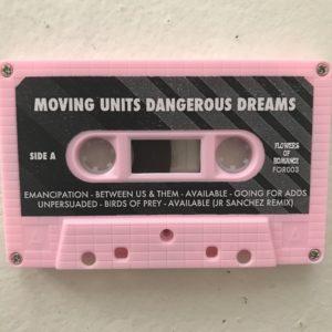 Moving Units Dangerous Dreams Cassette Tape